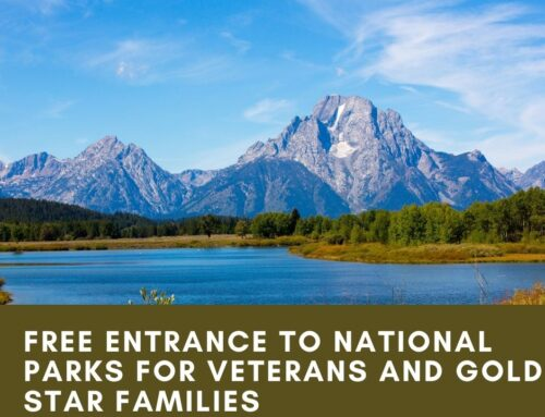 Free National Park Passes For Veterans And Gold Star Families